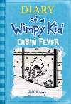 Cabin Fever (Diary of a Wimpy Kid, #6) - Jeff Kinney