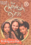 The Cheetah Girls: Wishing on a Star (#1) - Deborah Gregory
