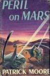 Peril on Mars - Patrick Moore