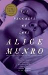 The Progress of Love (Vintage International) - Alice Munro
