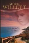 De gouden vallei - Marcia Willett, Nellie Keukelaar-van Rijsbergen