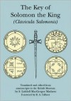 The Key of Solomon the King: Clavicula Salomonis - S. Liddell MacGregor Mathers, R.A. Gilbert