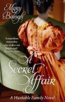 A Secret Affair: Huxtable series: Book 5 (Huxtable Quintet) - Mary Balogh