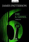 Die 6. Geisel (Women's Murder Club, #6) - Andreas Jäger, James Patterson