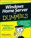 Windows Home Server for Dummies - Woody Leonhard