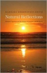 Natural Reflections: Human Cognition at the Nexus of Science and Religion - Barbara Smith
