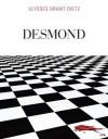 Desmond - Ulysses Grant Dietz, Emilie Pitt, Jeffrey Apgar