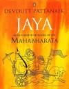 Jaya: An Illustrated Retelling of the Mahabharata - Devdutt Pattanaik