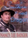 Southern Fried Dragon - Nancy Lee Badger