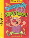 The Outrageously Silly Joke Book - Tony Blundell