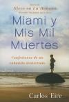 Aprender a Morir en Miami - Carlos Eire