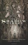 The Shadow Garden - Allen Houston
