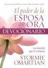 El Poder de la Esposa que Ora Devocionario - Stormie Omartian