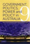 Government, Politics, Power And Policy In Australia - Andrew Parkin, Dennis Woodward, John Summers