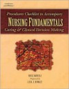 Procedure Checklists To Accompany Nursing Fundamentals Caring & Clinical Decision Making - Rick Daniels