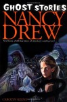 Ghost Stories (Nancy Drew) - Carolyn Keene