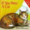 If You Were a Cat - S. J. Calder, Bonnie Brook, Cornelius Van Wright
