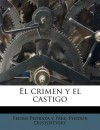 El Crimen y El Castigo - Pedro Pedraza y Paez, Fyodor Dostoyevsky