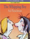 The Whipping Boy (MP3 Book) - Sid Fleischman, Kerry Shale