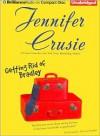 Getting Rid of Bradley - Jennifer Crusie, Elenna Stauffer
