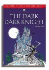 The Dark Dark Knight - Lesley Sims, Lesley Simms, Peter Wingham