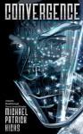 Convergence - Michael Patrick Hicks