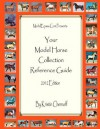 Your Model Horse Reference Guide 2012 Edition - Kristin Chernoff
