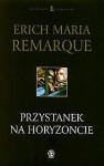 Przystanek na horyzoncie - Erich Maria Remarque