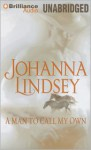 A Man to Call My Own - Johanna Lindsey, Laural Merlington