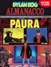 Almanacco della Paura 2012 - Dylan Dog: L'eliminazione - Roberto Recchioni, Mauro Uzzeo, Bruno Brindisi, Angelo Stano