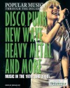 Disco, Punk, New Wave, Heavy Metal, and More: Music in the 1970s and 1980s - Michael Ray