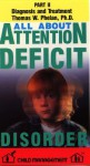 All about Attention Deficit Disorder, Volume II - Child Management, Thomas W. Phelan