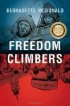 Freedom Climbers - Bernadette McDonald