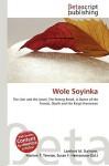 Wole Soyinka - Lambert M. Surhone, VDM Publishing, Susan F. Marseken