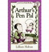 Arthur's Pen Pal - Lillian Hoban