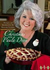 Christmas with Paula Deen: Recipes and Stories from My Favorite Holiday - Paula H. Deen