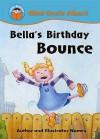 Bella's Birthday Bounce - Jill Atkins