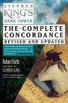 Stephen King's The Dark Tower: The Complete Concordance, Revised and Updated - Robin Furth