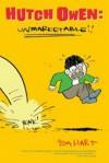 Hutch Owen: Unmarketable!! - Tom Hart
