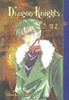 Dragon Knights: Volume 12 (Dragon Knights (Sagebrush)) - M. Ohkami