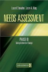 Needs Assessment Phase III: Taking Action for Change (Book 5) - Laurie Stevahn, Jean A. King