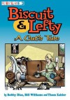 Biscuit and Lefty: A Cat's Tale - Bill Williams, Bobby Diaz, Thom Zahler