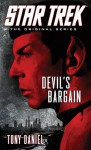 Devil's Bargain (Star Trek: The Original Series) - Tony Daniel