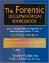 The Forensic Documentation Sourcebook: The Complete Paperwork Resource for Forensic Mental Health Practice - Theodore H. Blau