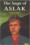 Saga of Aslak - Susan Price, Barry Wilkinson