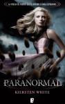 Paranormal - Kiersten White, Merce Diago, Abel Debritto