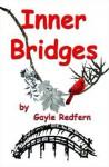 Inner Bridges - Gayle Redfern