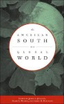 The American South in a Global World - James L. Peacock