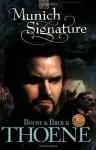 Munich Signature - Bodie Thoene, Brock Thoene