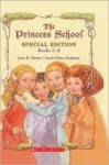 The Princess School Treasury (Princess School, #1-3) - Jane B. Mason, Sarah Hines Stephens